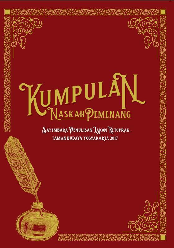 Buku TBY - Buku Kumpulan Naskah Pemenang Sayembara Penulisan Lakon Kethoprak Taman Budaya 2017