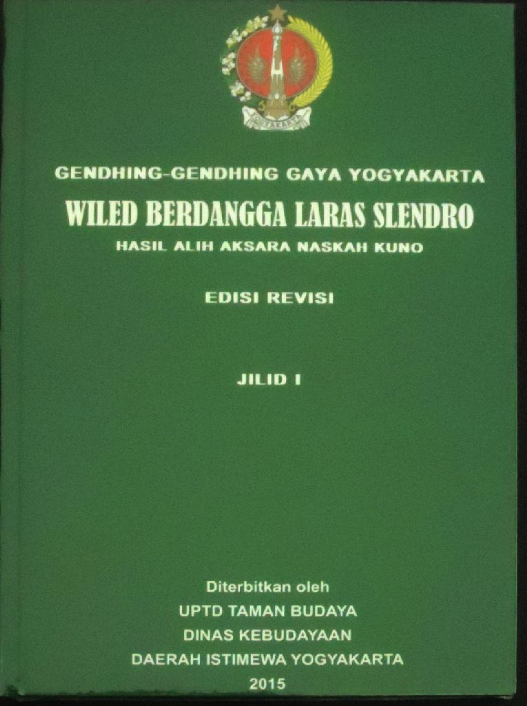 Buku TBY - Gendhing - Gendheng Gaya Yogyakarta Wiled Berdangga Laras Slendro Edisi Revesi Jilid 1