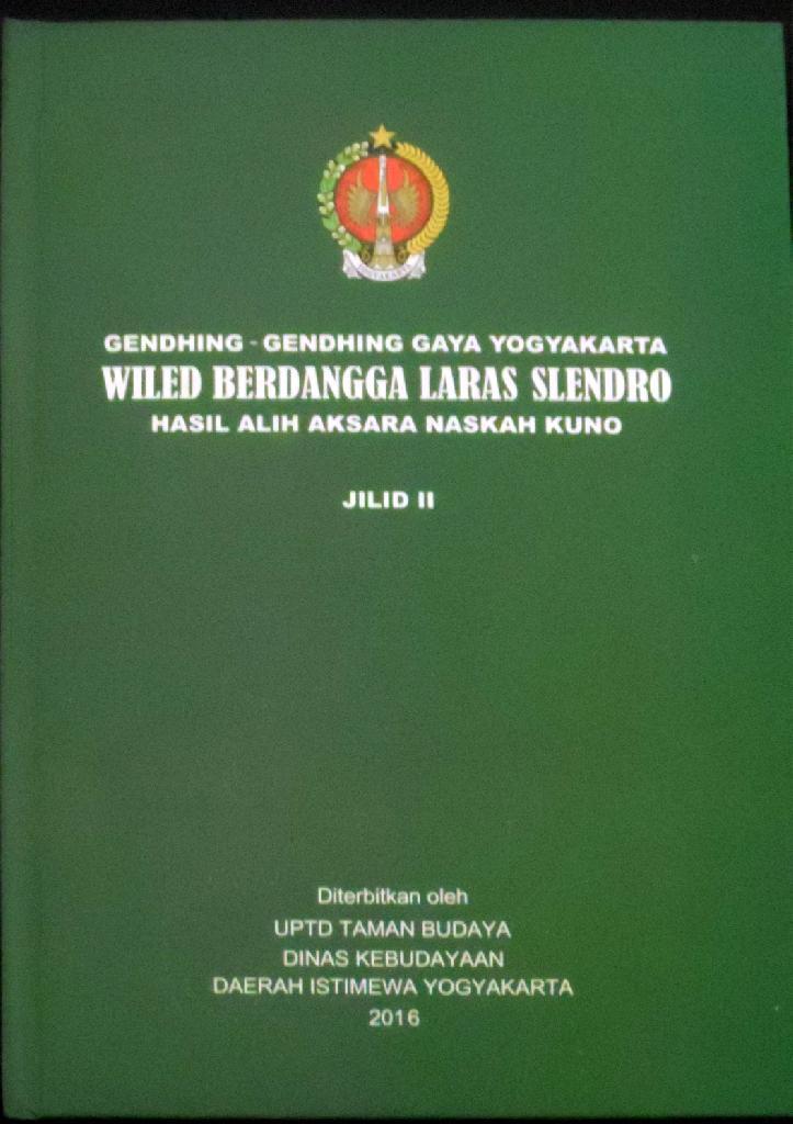 Buku TBY - Gendhing - Gendheng Gaya Yogyakarta Wiled Berdangga Laras Slendro Edisi Revesi Jilid II